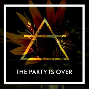 The Party is OVer EP