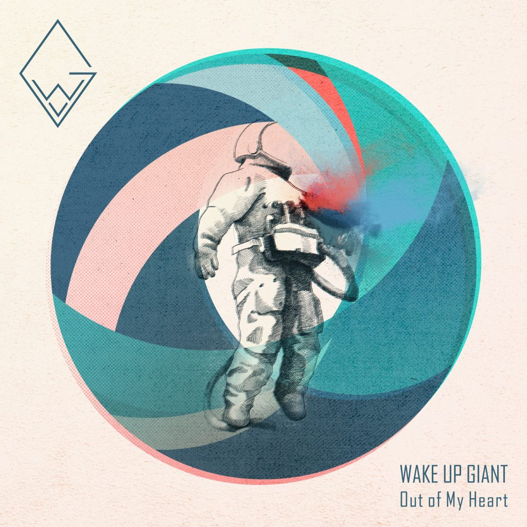 """WAKE UP GIANT EP """"OUT OF MY HEART"""""""